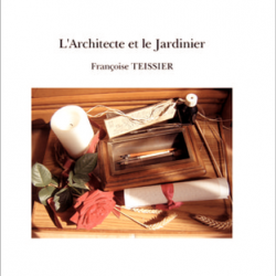 L'Architecte et Le Jardinier