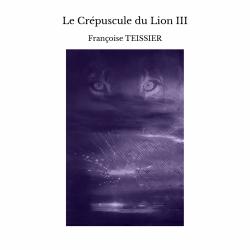 Le Crépuscule du Lion III