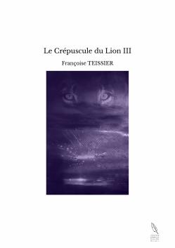 Le crepuscule du lion trois photo couverture tbe