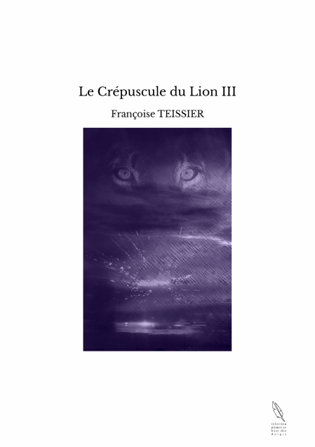 Le crepuscule du lion trois photo couverture tbe