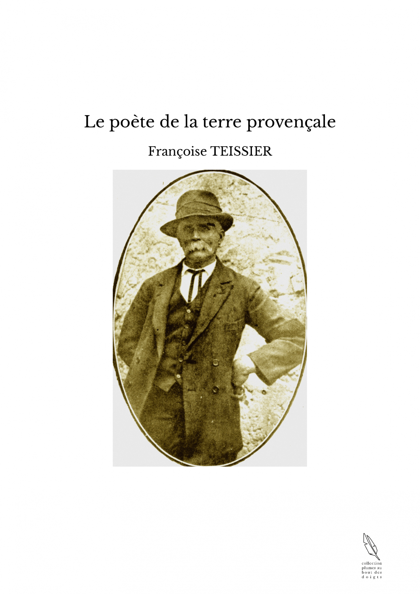Le poète de la terre provençale