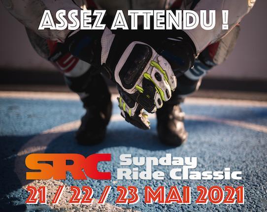 S1 sunday ride classic 2021 rendez vous du 21 au 23 mai 661871